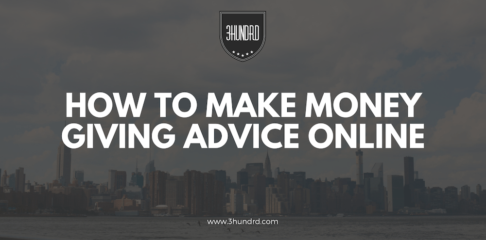how to make money giving advice online