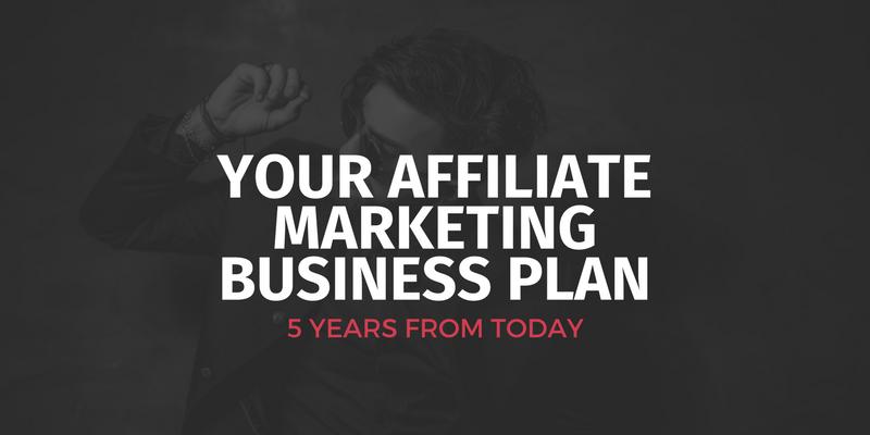 Affiliate Marketing Business Plan