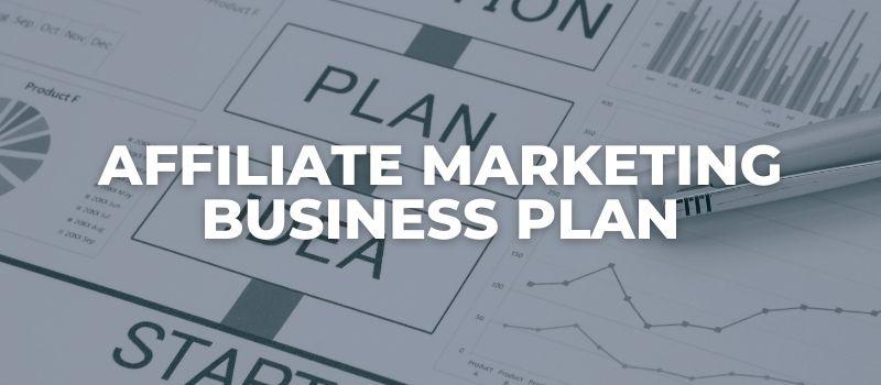 an affiliate marketing business plan template