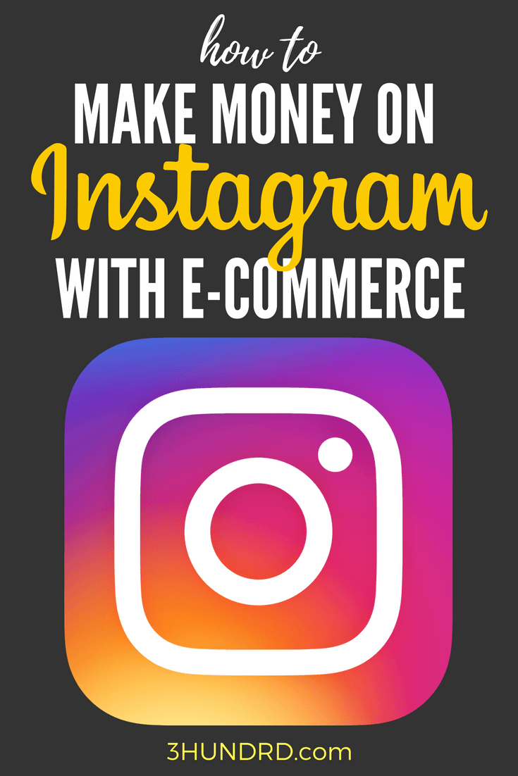how to make money on instagram with ecommerce