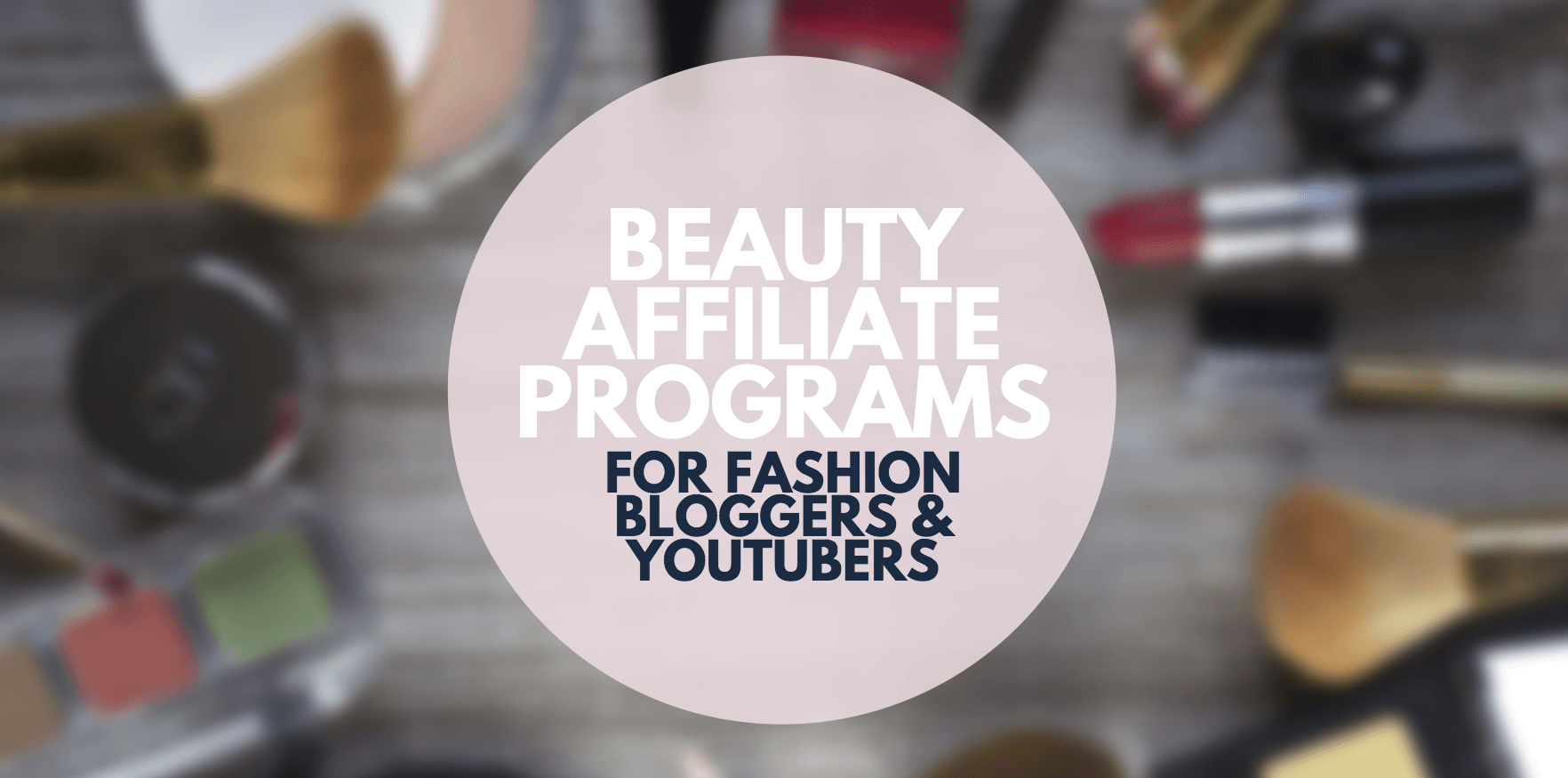 beauty affiliate programs