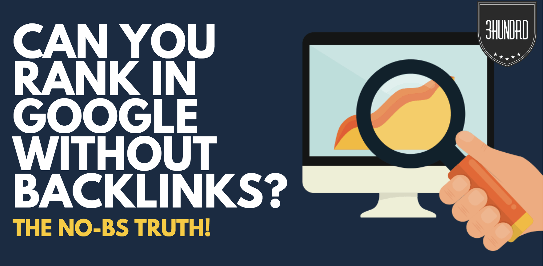 can you rank in google without backlinks