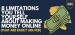 Limitations To Making Money Online