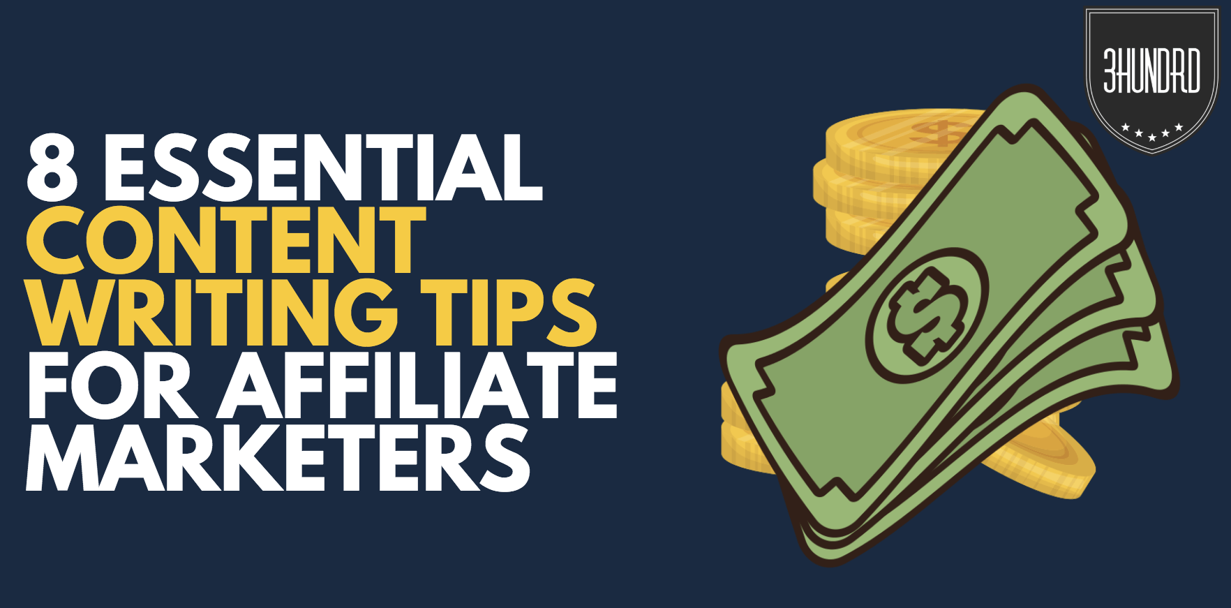 content writing tips for affiliate marketers
