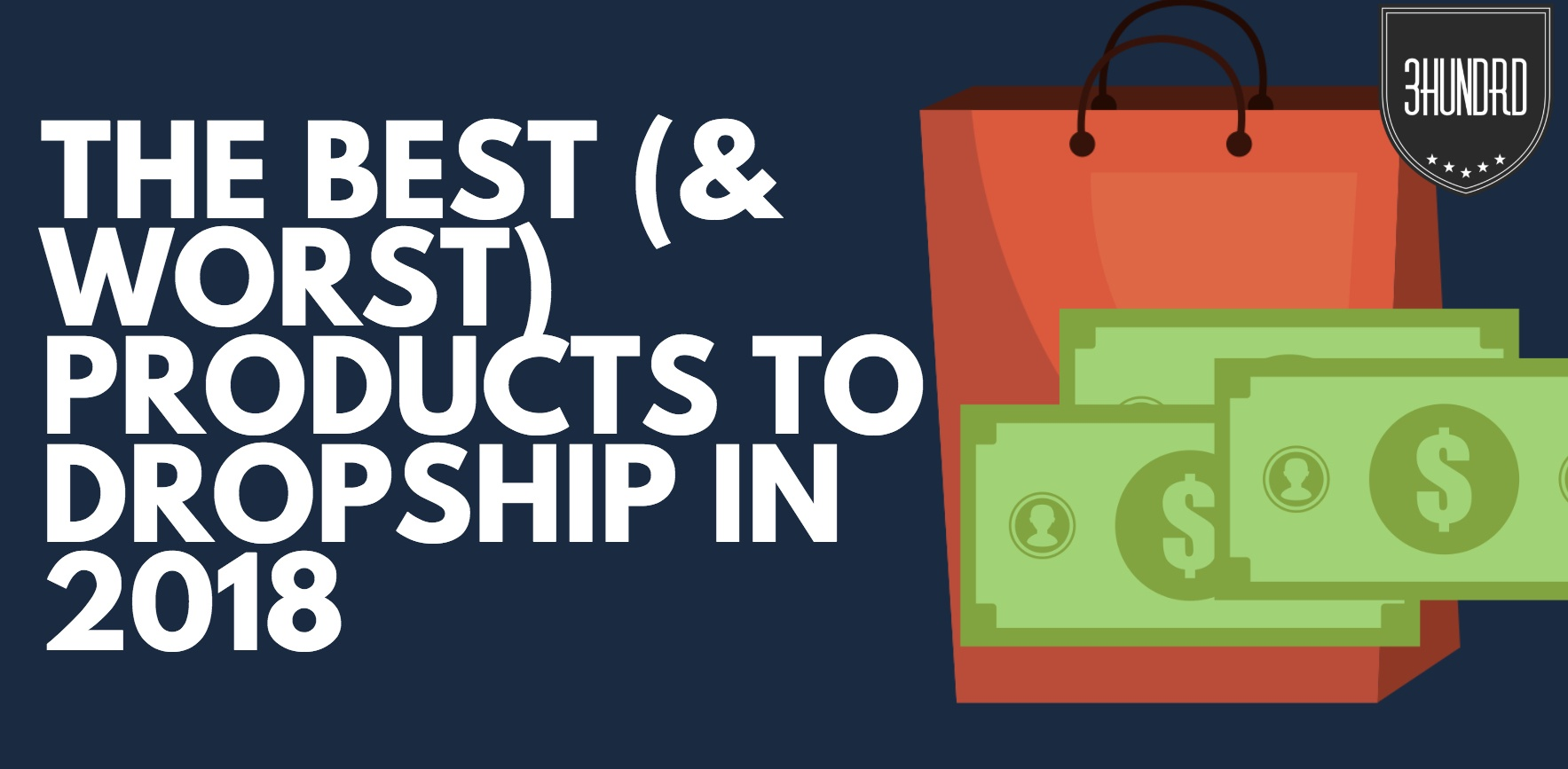 the best products to dropship in 2018