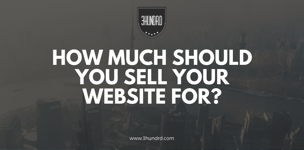 how much should you sell your website for