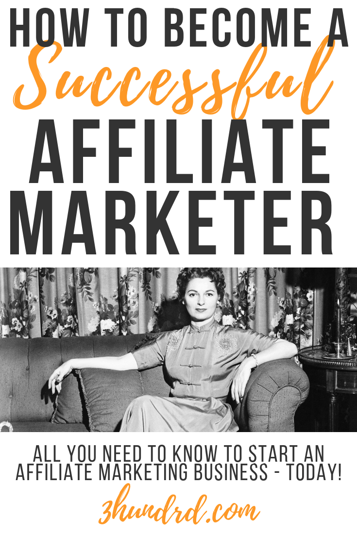 how to become a successful affiliate