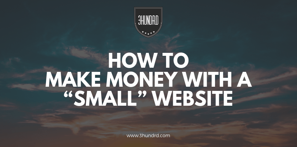 how to make money with a small website