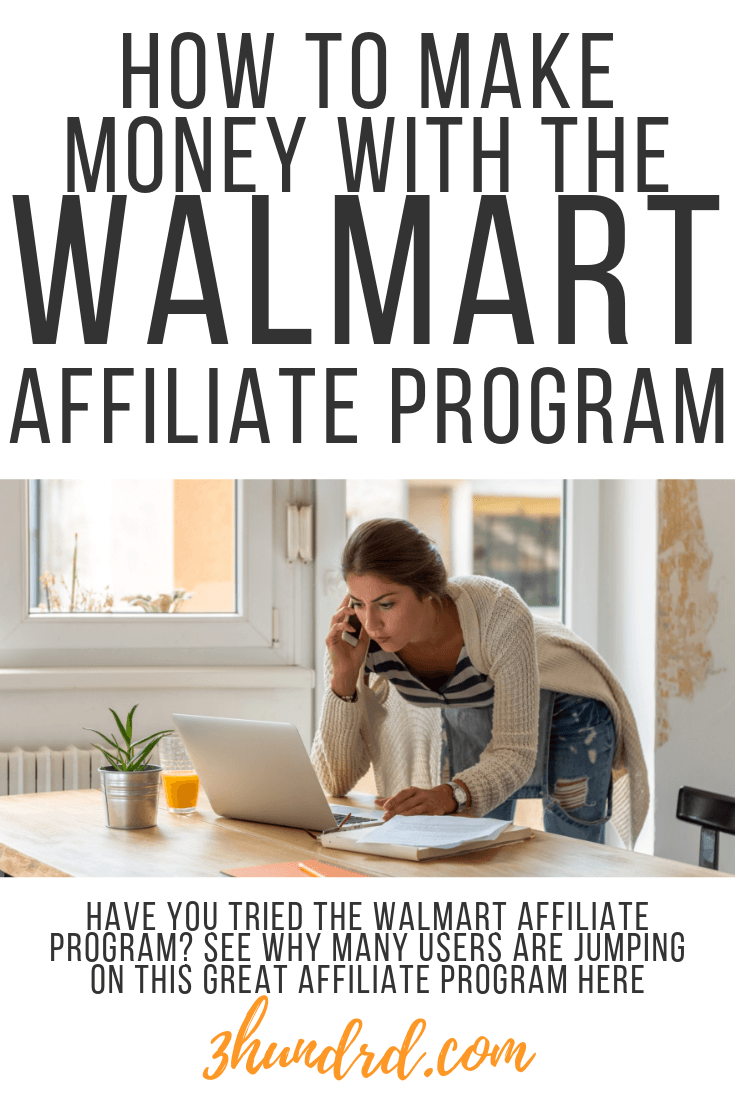 how to make money with the walmart affiliate program