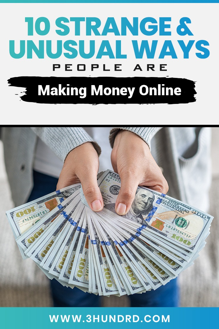 10 strange ways you can make money online
