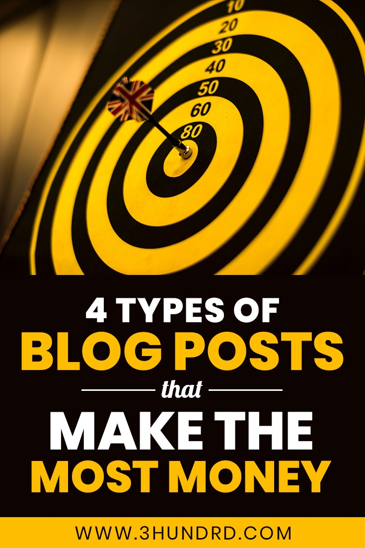 4 types of blog posts that will make you rich