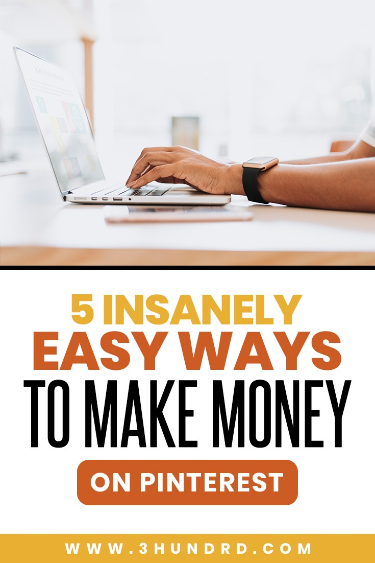5 easy ways to make money on pinterest