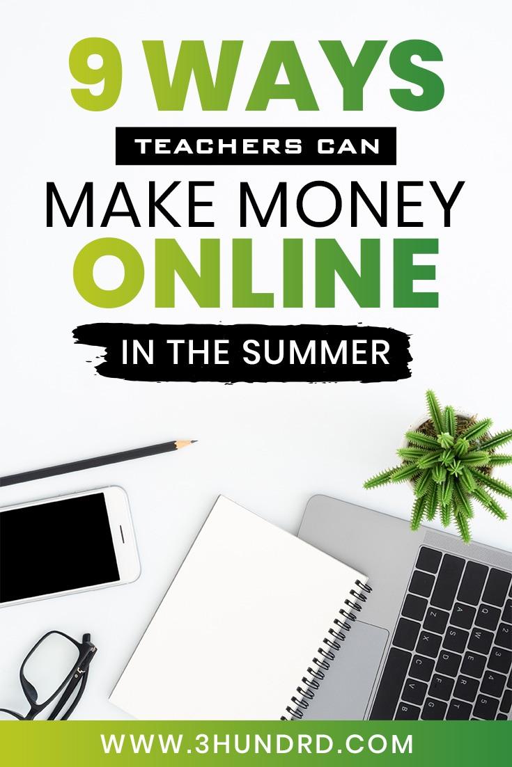 9 great ways teachers can make money this summer