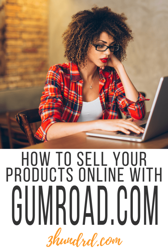 how to sell products on gumroad