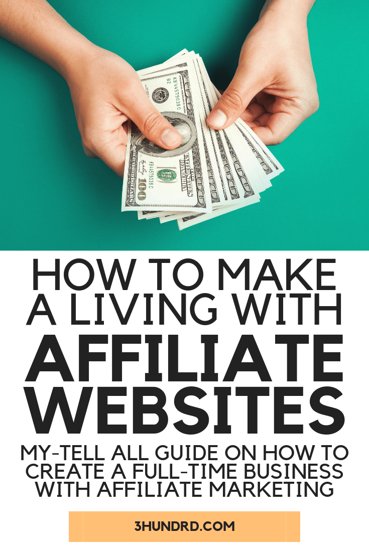 how to make a living building affiliate websites