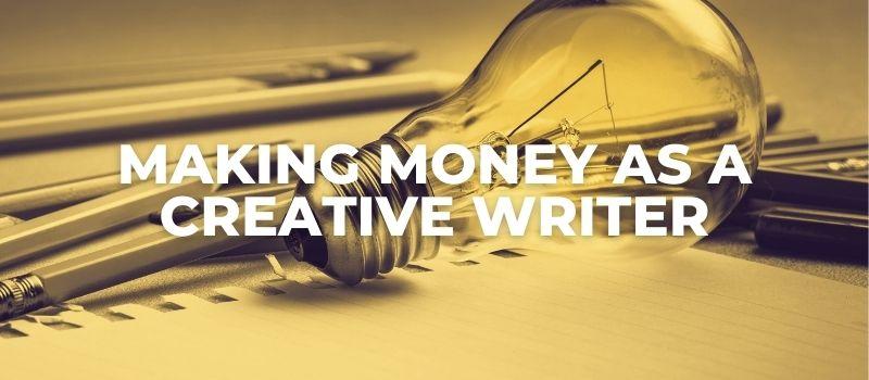 making money as a creative writer