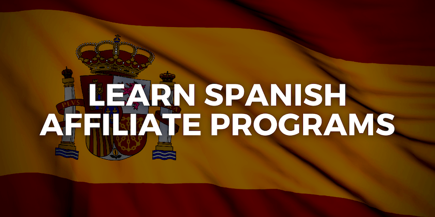 spanish language school affiliate programs