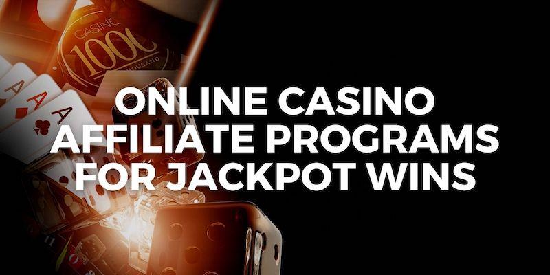 top online casino affiliate programs